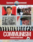 Systems of Government: Communism : Control of the State - Book