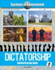 Dictatorship: Authoritarian Rule - Book