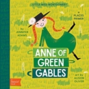 Little Miss Montgomery Anne of Green Gables: A Babylit Places Primer - Book