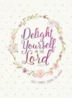 Journal: Delight Yourself in the Lord - Bible Promise Journal for Women - Book