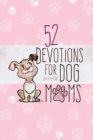 52 Devotions for Dog Moms - Book