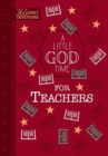 A Little God Time for Teachers (Faux) - Book