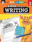 180 Days of Writing for Third Grade : Practice, Assess, Diagnose - Book