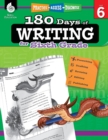 180 Days of Writing for Sixth Grade : Practice, Assess, Diagnose - Book