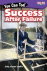 You Can Too! Success After Failure - Book