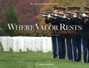 Where Valor Rests : Arlington National Cemetery - Book