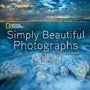 National Geographic Simply Beautiful Photographs - Book