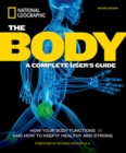 The Body, Revised Edition : A Complete User's Guide - Book