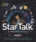 StarTalk : Everything You Want to Know About Space Travel, Sci-Fi, the Human Race, the Universe and Beyond - Book