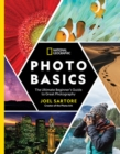 National Geographic Photo Basics : The Ultimate Beginner's Guide to Great Photography - Book