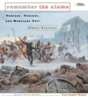 Remember the Alamo : Texians, Tejano's, and Mexicans Tell Their Stories - Book