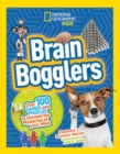 Brain Bogglers : Over 100 Games and Puzzles to Reveal the Mysteries of Your Mind - Book