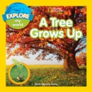 A Tree Grows Up - Book