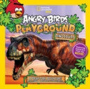 Angry Birds Playground: Dinosaurs : A Prehistoric Adventure! - Book