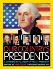 Our Country's Presidents : A Complete Encyclopedia of the U.S. Presidency - Book