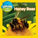 Explore My World: Honey Bees - Book