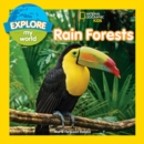 Explore My World Rain Forests - Book