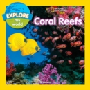 Explore My World: Coral Reefs - Book