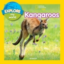 Explore My World: Kangaroos - Book