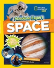 Absolute Expert: Space : All the Latest Facts from the Field - Book