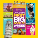 National Geographic Little Kids First Big Book of Where - Book