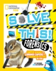 Forensics : Super Science and Curious Capers for the Daring Detective in You - Book