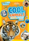Cool Animals Sticker Activity Book : Over 1,000 Stickers! - Book