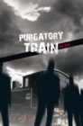 Purgatory Train - eBook