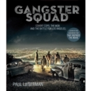 Gangster Squad : Covert Cops, the Mob, and the Battle for Los Angeles - eAudiobook