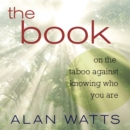 The Book : On the Taboo Against Knowing Who You Are - eAudiobook
