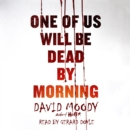 One of Us Will Be Dead by Morning - eAudiobook