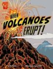 When Volcanoes Erupt (Adventures in Science) - Book
