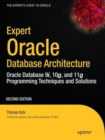 Expert Oracle Database Architecture : Oracle Database 9i, 10g, and 11g Programming Techniques and Solutions - Book
