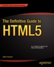 The Definitive Guide to HTML5 - Book