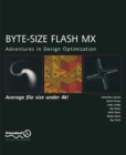 Byte-Size Flash MX : Adventures In Design Optimization - eBook
