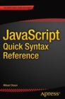 JavaScript Quick Syntax Reference - Book