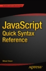 JavaScript Quick Syntax Reference - eBook