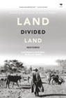 Land divided : Land reform in South Africa for the 21st Century - Book
