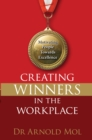 Creating Winners in the Workplace (eBook) : Motivating people towards excellence - eBook