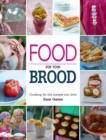 Food for your Brood : Cooking for the people you love - eBook