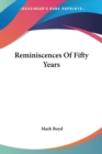 Reminiscences Of Fifty Years - Book