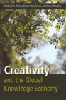 Creativity and the Global Knowledge Economy - Book