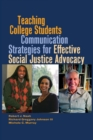 Teaching College Students Communication Strategies for Effective Social Justice Advocacy - Book