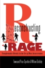 Reconstructing Rage : Transformative Reentry in the Era of Mass Incarceration - Book
