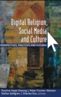 Digital Religion, Social Media and Culture : Perspectives, Practices and Futures - Book