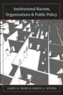Institutional Racism, Organizations & Public Policy - Book