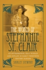 The World of Stephanie St. Clair : An Entrepreneur, Race Woman and Outlaw in Early Twentieth Century Harlem - Book