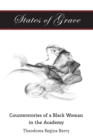 States of Grace : Counterstories of a Black Woman in the Academy - Book