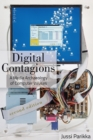 Digital Contagions : A Media Archaeology of Computer Viruses, Second Edition - Book