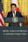 Identity, Culture and Memory in Japanese Foreign Policy - eBook